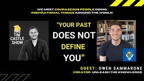 Owen Sammarone on The Keys To Consistency, Growth Mindset and Inspired Action | The Tim Castle Show