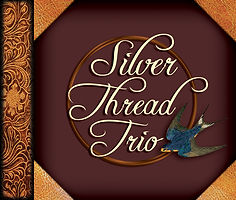 2 Silver Thread Trio CD Cover.jpg