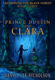 Prince Dustin and Clara: Legends of the Black Forest