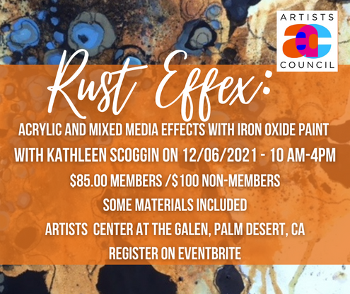 RUST EFFEX: Acrylic & Mixed Media Techniques with Iron Oxide Paint - with Kathleen Scoggin