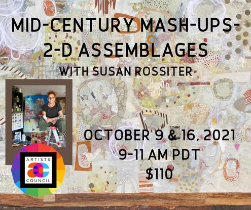 """Mid-Century Mash-Ups"": 2-D Assemblages w/Susan Rossiter"