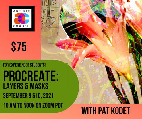 """PROCREATE: Layers & Masks"" - with Pat Kodet"