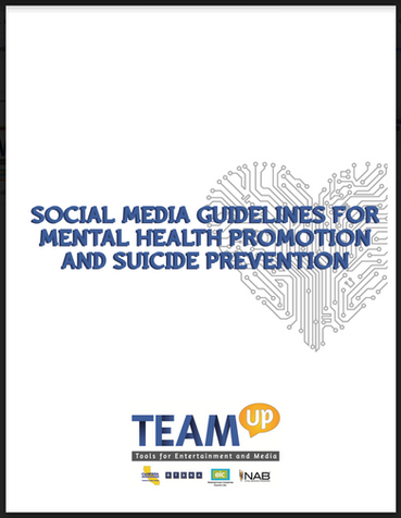 Social Media Guidelines for Mental Health Promotion and Suicide Prevention