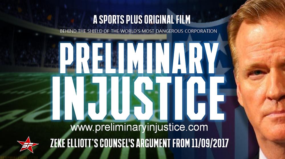 Preliminary Injustice - The Zeke Elliott Case