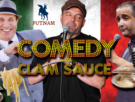 3rd Annual Comedy with Clam Sauce & Italian night at Putnam on Saturday, November 6th