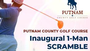 Putnam County Golf Course Inaugural 1-Man SCRAMBLE Sat. Oct. 2nd