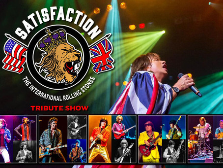 """""""Satisfaction"""" The International Rolling Stones Tribute Show on Friday, August 13th."""