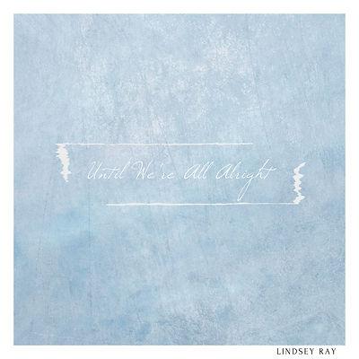 Until We're All Alright artwork.jpg