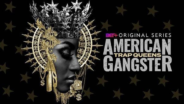 Trap-Queens-American-Gangster.jpg
