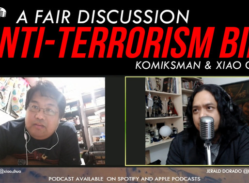 A FAIR Discussion on the Anti-Terror Bill with Xiao Chua and Komiksman