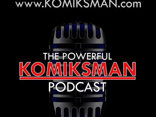 I Just Launched the Powerful Komiksman Podcast!