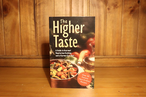The Higher Taste Cookbook