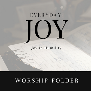 Joy in Humility