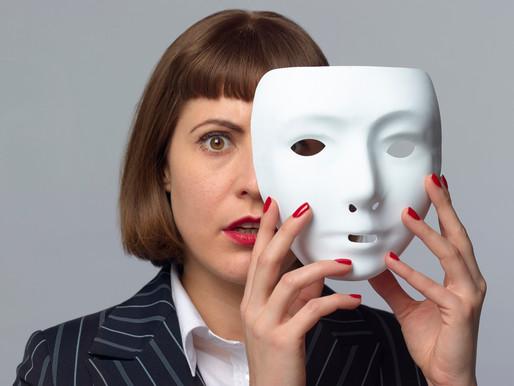 Kādēļ mēs spēlējam lomas un nēsājam maskas