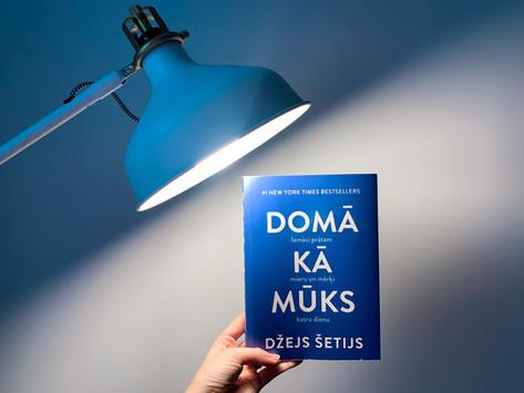 """Grāmatas apskats: """"Domā kā mūks"""""""