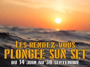 RENDEZ-VOUS PLONGEE SUN SET de L'Atelier de la Mer