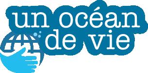 L'Atelier de la Mer est membre de l'association un océan de vie