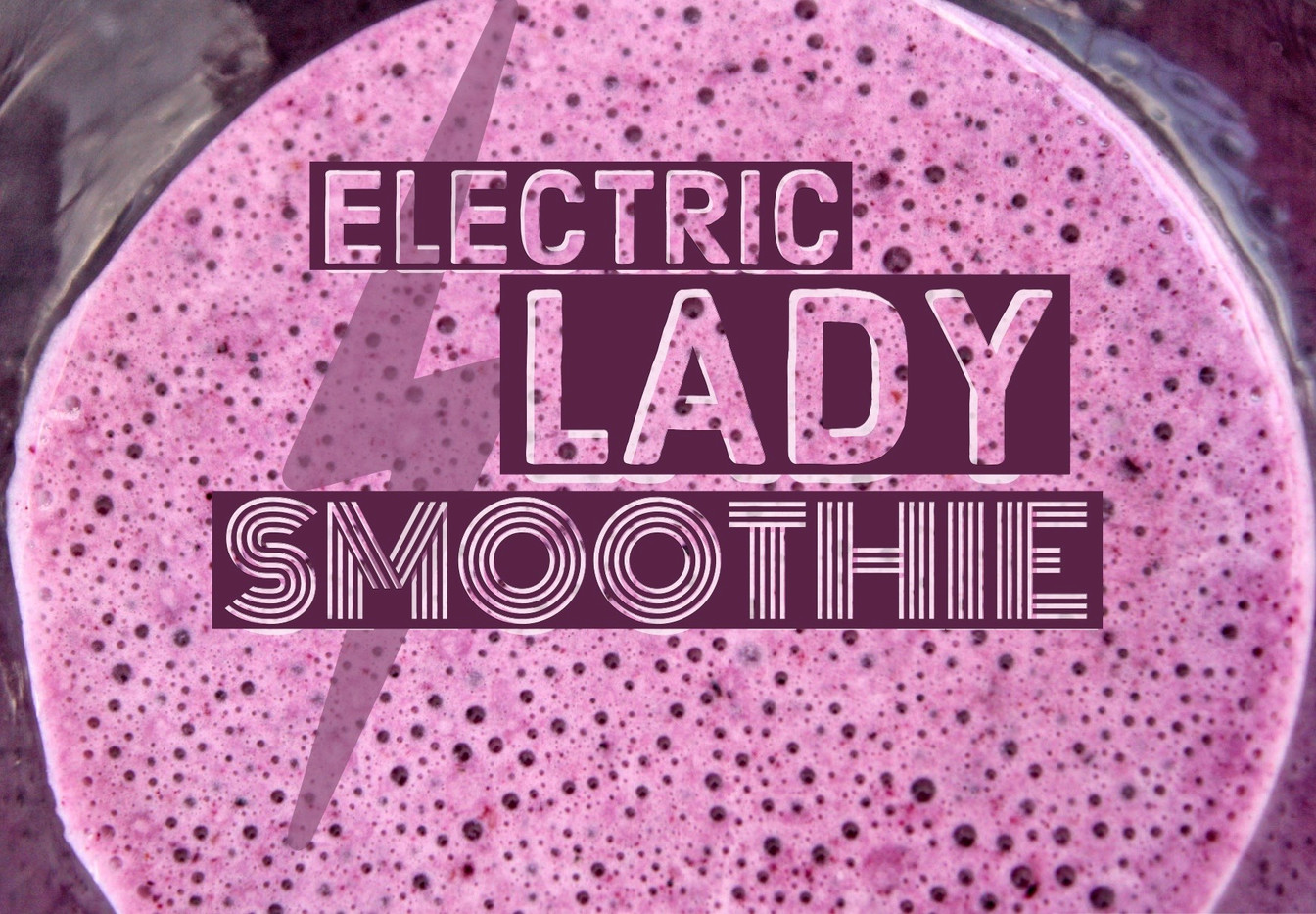 Electric Lady Smoothie