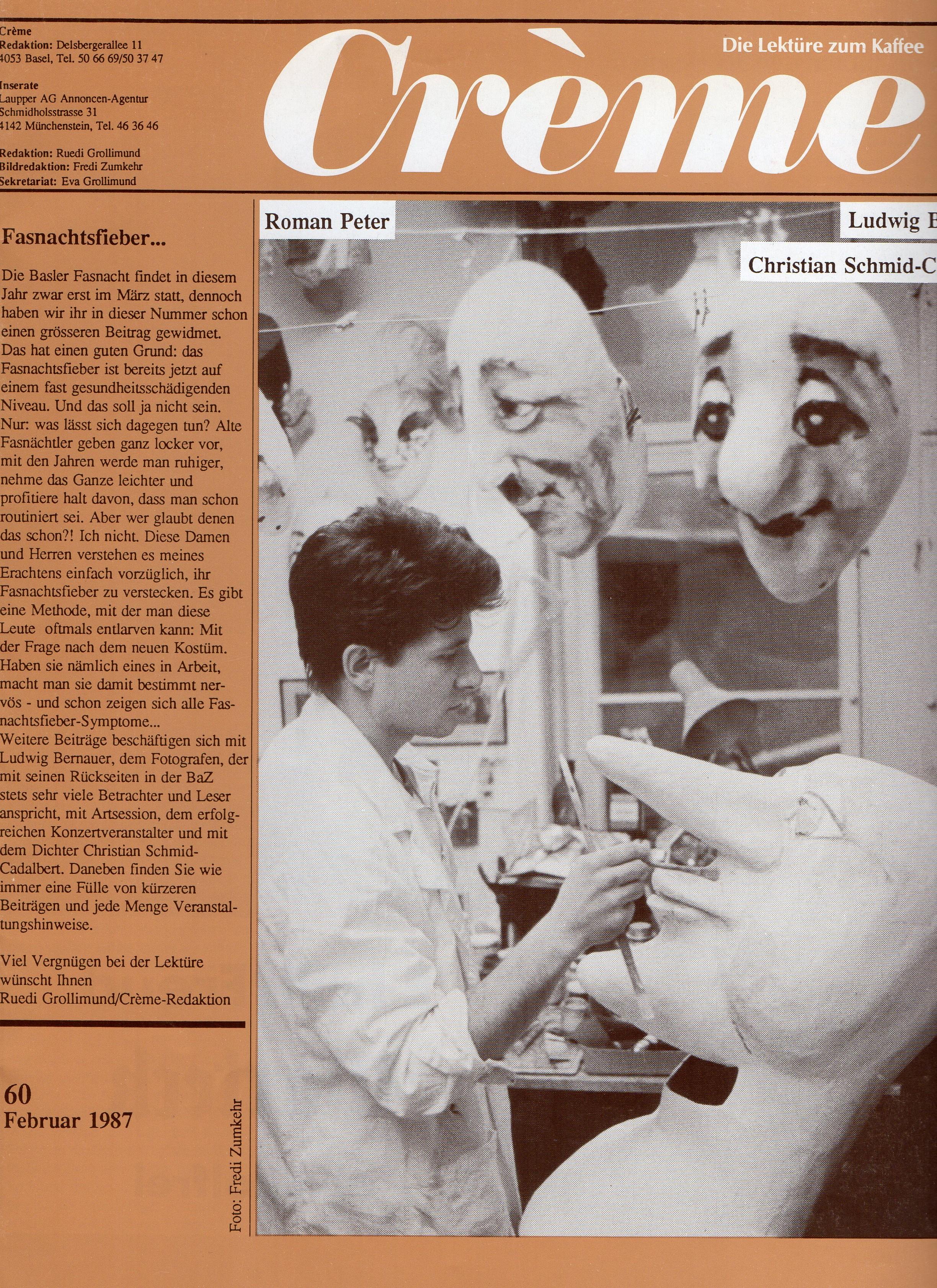 Februar 1987, Crème