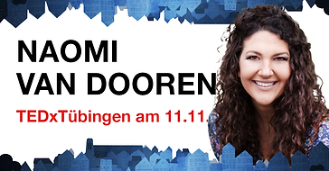 TEDxTübingen Naomi van Dooren 11.11.2020