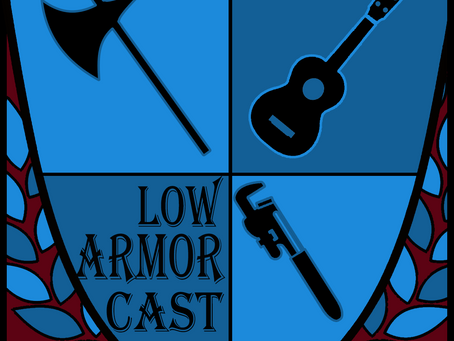 The Low Armor Cast Launches