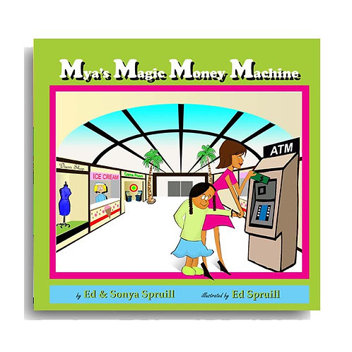 Mya's Magic Money Machine