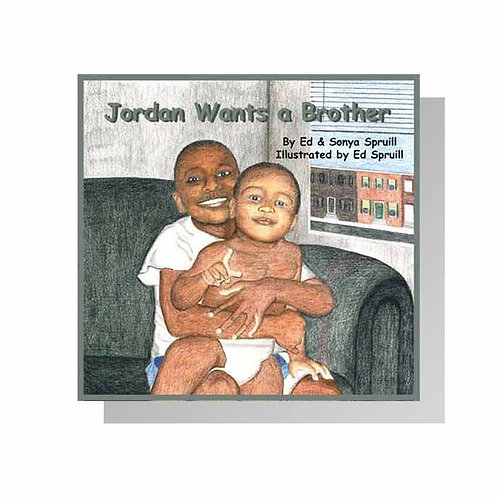 Jordan Wants a Brother