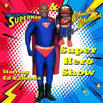 Super Hero Show