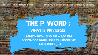 The P Word: What Is Privilege?