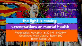 The Light Is Coming: Conversations on Mental Health