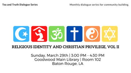 Religious Identity and Christian Privilege, Vol II