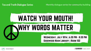 Watch Your Mouth: Why Words Matter