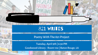 821 Writes: Poetry With The 821 Project
