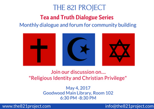 Tea and Truth Dialogue Series: Religious Identity and Christian Privilege