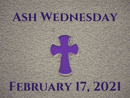 Ash Wednesday - Important Information