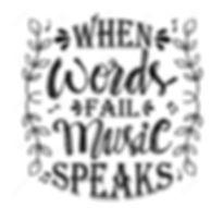 words-fail-music-speaks-words-fail-music