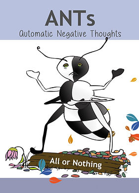 "This is the ""All or Nothing"" card: the checkerboard, arrogant-faced ant demonstrates black and white thinking - the belief that there is only one way to think - is an example of an automatic negative thought - or ANT."