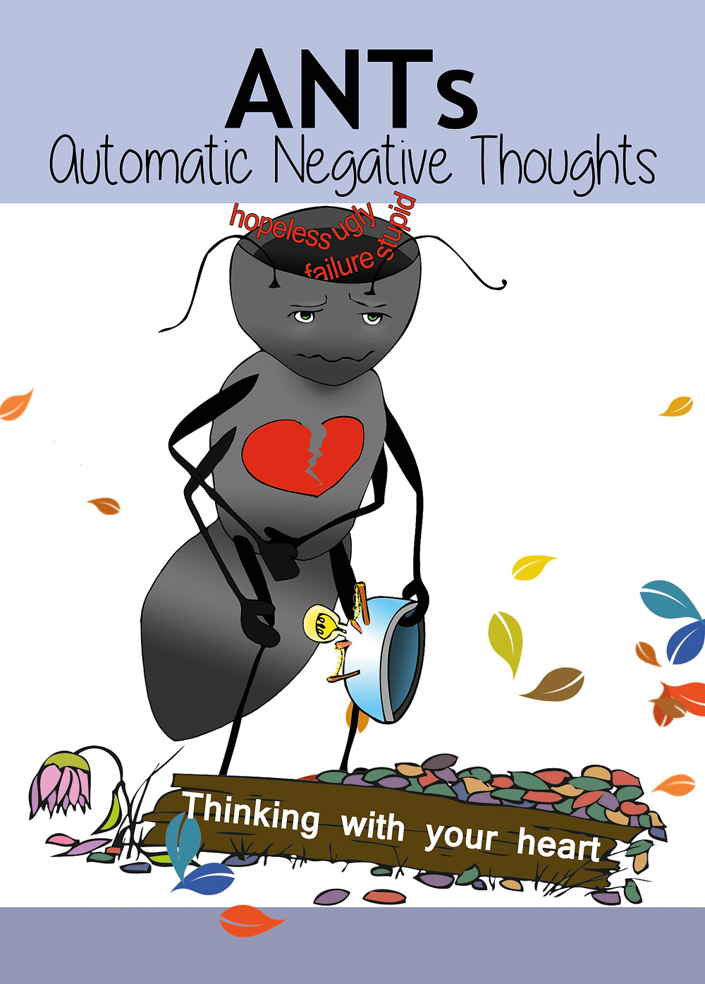 Ant depicting 'Thinking with your heart': reframing emotional reasoning