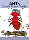 ANTs: The Mind Reader