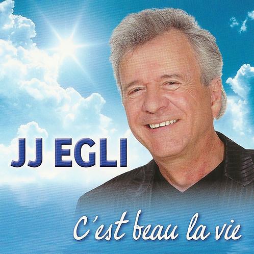 C'est beau la vie - Jean-Jacques Egli - Album en Téléchargement