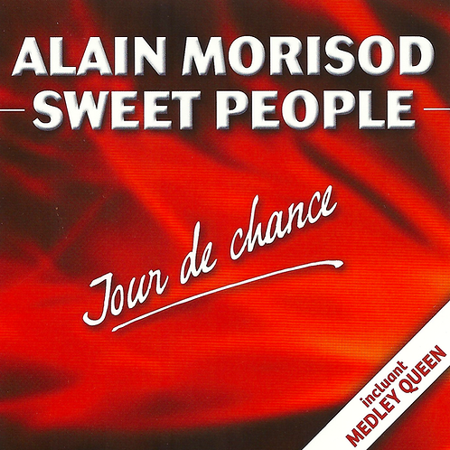 Jour de chance - Sweet People