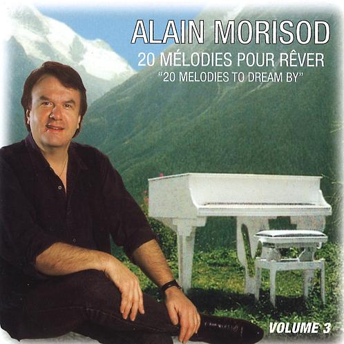 20 mélodies pour rêver, volume 3 - Alain Morisod