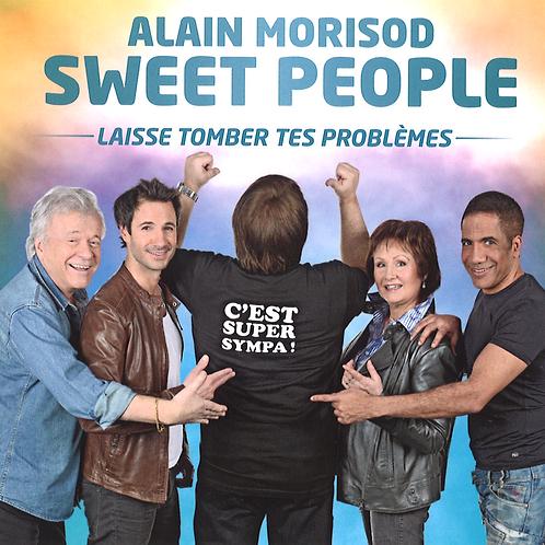 Laisse tomber tes problèmes - Sweet People - Album en Téléchargement