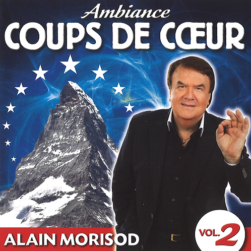 Ambiance coups de coeur volume 2 - Alain Morisod