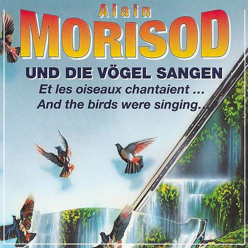 Et les oiseaux chantaient - Alain Morisod - Album en Téléchargement
