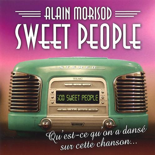 Qu'est-ce qu'on a dansé sur cette chanson - Sweet People