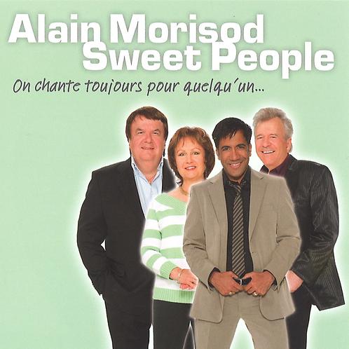 On chante toujours pour quelqu'un - Sweet People - Album en Téléchargement