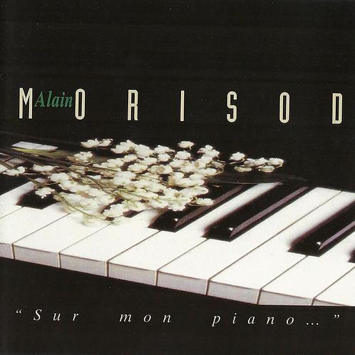 Sur mon piano - Alain Morisod - Album en Téléchargement