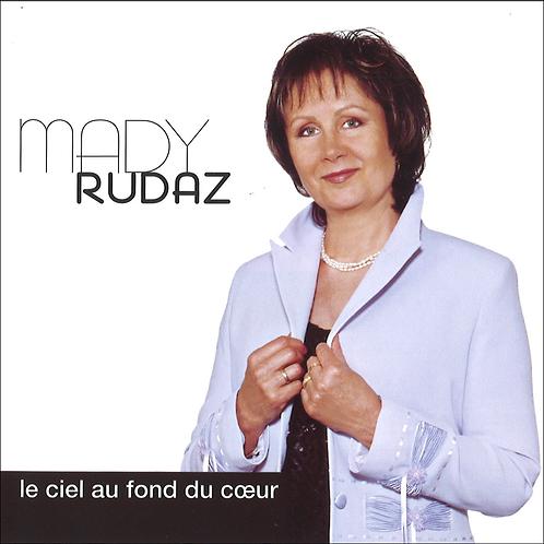 Le ciel au fond du coeur - Mady Rudaz - Album en Téléchargement