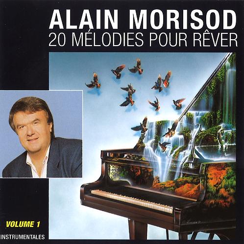 20 mélodies pour rêver, volume 1 - Alain Morisod